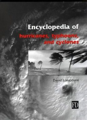Encyclopedia of Hurricanes, Typhoons and Cyclones