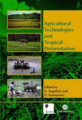 Agricultural Technologies and Tropical Deforestation