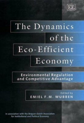 The Dynamics of the Eco-Efficient Economy