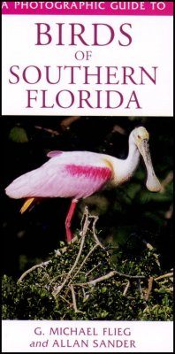 A Photographic Guide to the Birds of Southern Florida