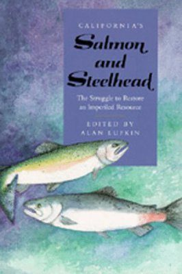 California's Salmon and Steelhead