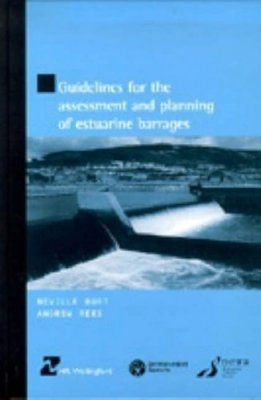 Guidelines for the Assessment and Planning of Estuarine Barrages