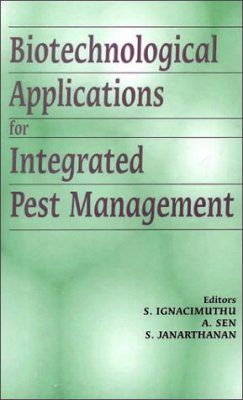 Biotechnical Applications for Integrated Pest Management