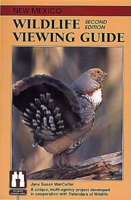 New Mexico: Wildlife Viewing Guide