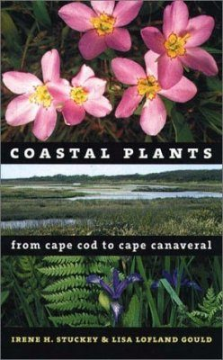 Coastal Plants from Cape Cod to Cape Canaveral