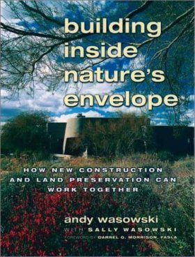 Building Inside Nature's Envelope