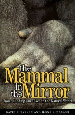 The Mammal in the Mirror
