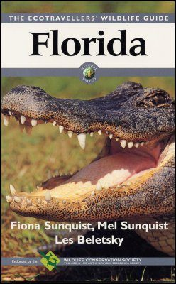 Ecotravellers' Wildlife Guide to Florida