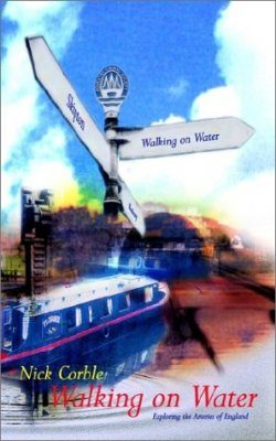 Walking on Water: Exploring the Arteries of England