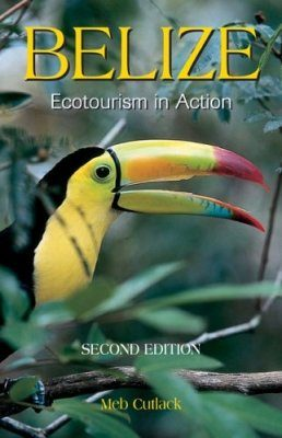 Belize: Ecotourism in Action