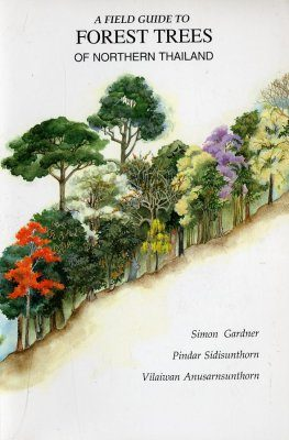 Field Guide to Forest Trees of Northern Thailand