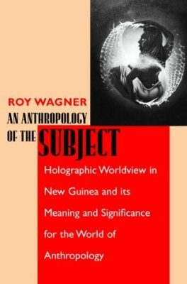 An Anthropology of the Subject