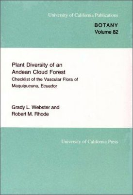Plant Diversity of an Andean Cloud Forest: Inventory of the Vascular Flora of Maquipucuna, Ecuador
