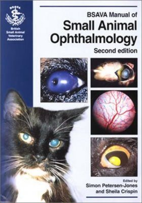 BSAVA Manual of Small Animal Ophthalmology