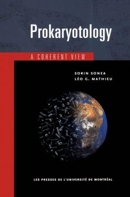 Prokaryotology: A Coherent View