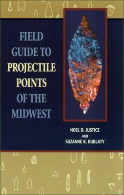 Field Guide to the Projectile Points of the Midwest