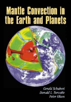 Mantle Convection in the Earth and Planets (2-Volume Set)