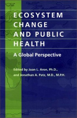Ecosystem Change and Public Health