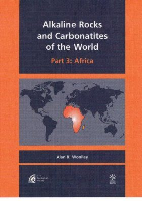 Alkaline Rocks and Carbonatites of the World, Part 3 : Africa