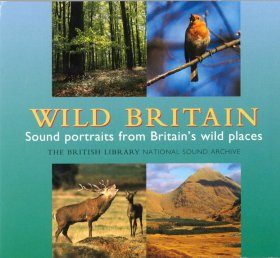 Wild Britain: Sound Portraits from Britain's Wild Places (2CD)