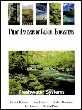 The Pilot Analysis of Global Ecosystems: Freshwater Systems