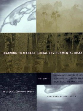 Learning to Manage Global Environmental Risks, Volume 1