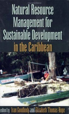 Natural Resources Management for Sustainable Development in the Caribbean