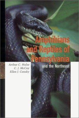 Amphibians and Reptiles of Pennsylvania and the Northeast
