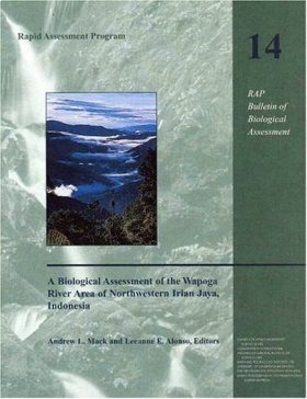 A Biological Assessment of the Wapoga River Area of Northwestern Irian Jaya, Indonesia