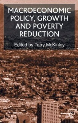 Macroeconomic Policy Growth and Poverty Reduction