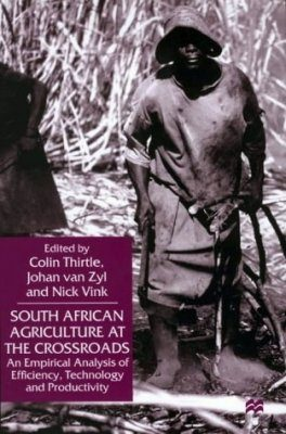 South African Agriculture at the Crossroads