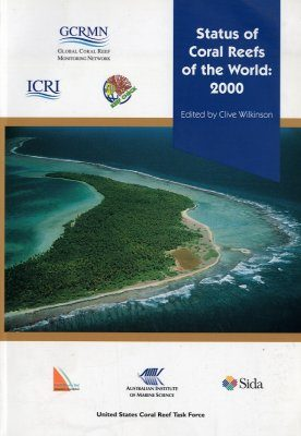 Status of Coral Reefs of the World: 2000