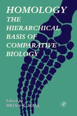 Homology: The Hierarchical Basis of Comparative Biology