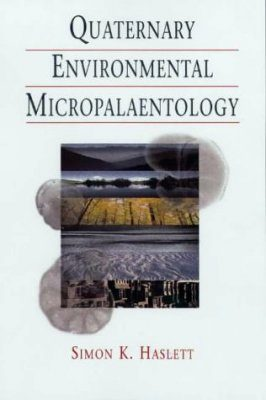 Quaternary Environmental Micropalaeontology