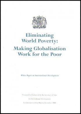 Eliminating World Poverty: Making Globalisation Work for the Poor