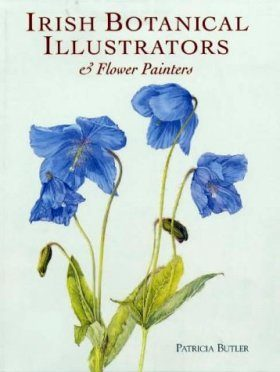 Irish Botanical Illustrators and Flower Painters
