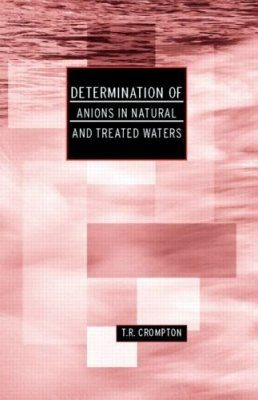 Determination of Anions in Natural and Treated Waters