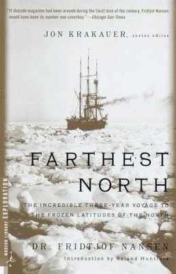 Farthest North (Modern Library Paper): Abridged Version