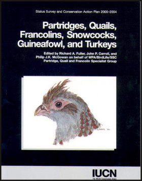 Partridges, Quails, Francolins, Snowcocks. Guineafowl, and Turkeys
