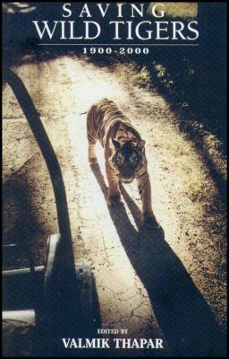 Saving Wild Tigers: 1900-2000