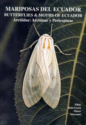 Butterflies & Moths of Ecuador / Mariposas del Ecuador, Volume 20