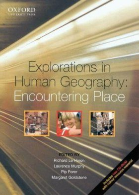 Explorations in Human Geography: Encountering Place