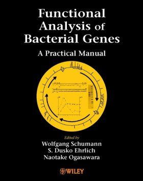 Functional Analysis of Bacterial Genes: A Practical Manual