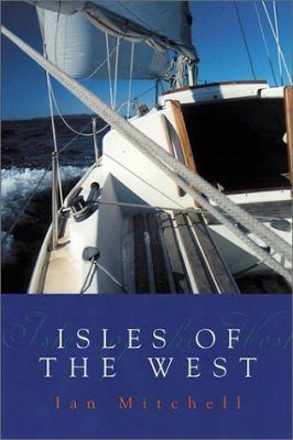 Isle of the West: A Hebridean Voyage