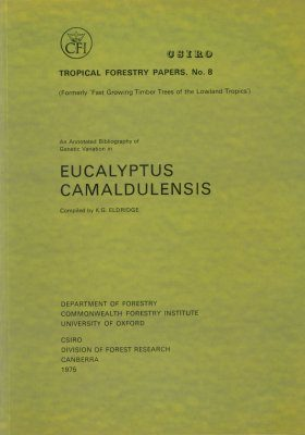 An Annotated Bibliography of Genetic Variation in Eucalyptus Camaldulensis