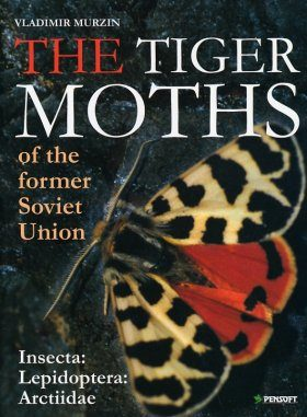 The Tiger Moths of the Former Soviet Union (Insecta: Lepidoptera: Arctiidae)