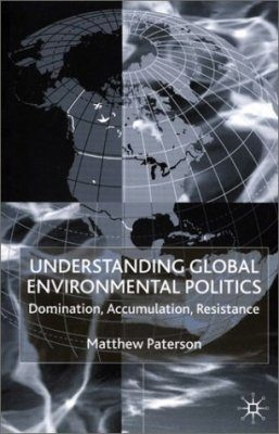 Understanding Global Environmental Politics