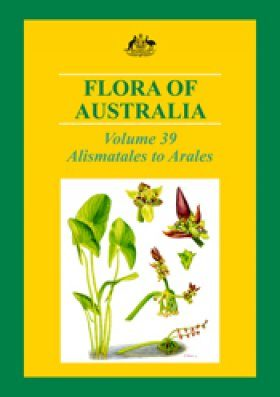 Flora of Australia, Volume 39: Alismatales to Arales