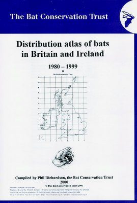 Distribution Atlas of Bats in Britain and Ireland 1980-1999