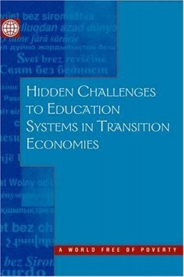 Hidden Challenges to Education Systems in Transition Economies